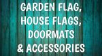 FLAGS, DOORMATS & ACCESS.